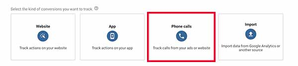 Select Phone Calls For Google Ads Conversion Tracking